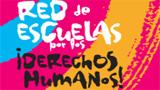 red de escuelas por los ¡DERECHOS HUMANOS!